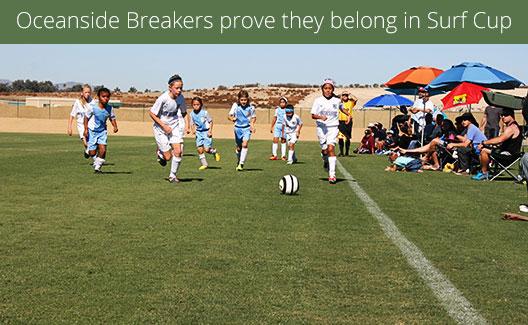 Oceanside Breakers prove they belong in Surf Cup